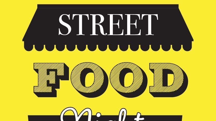 STREET FOOD NIGHT